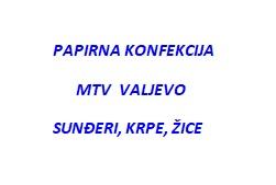Papirna konfekcija  MTV Valjevo